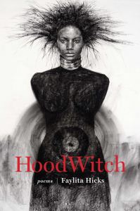HoodWitch by Faylita Hicks