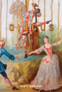 Circus by Dante Micheaux