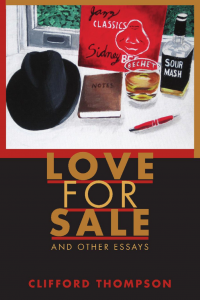 Love for Sale: And Other Essays by Clifford Thompson