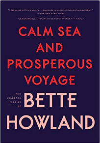 Calm Sea and Prosperous Voyage by Bette Howland