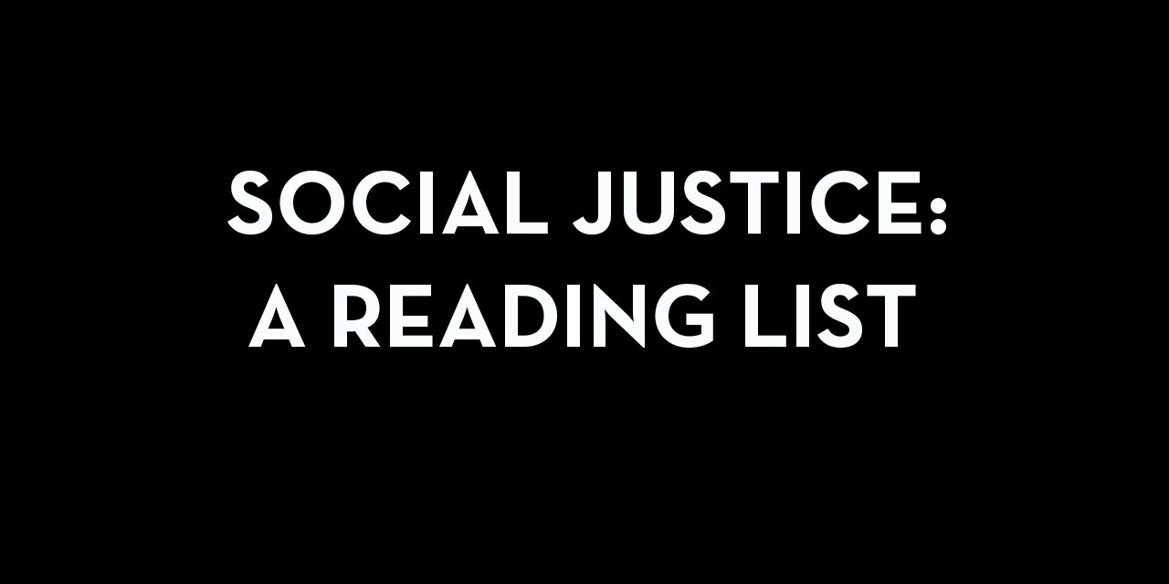 Social Justice: A Reading List - Community of Literary Magazines and Presses